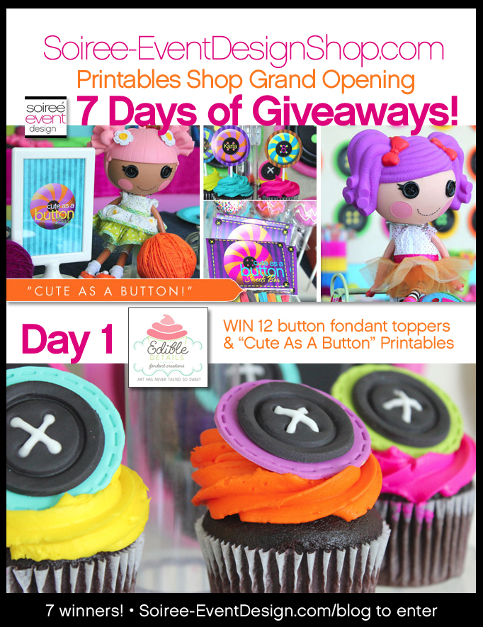 "{Giveaway} Day 1: Lalaloopsy Inspired ""Cute As A Button!"" Printables"