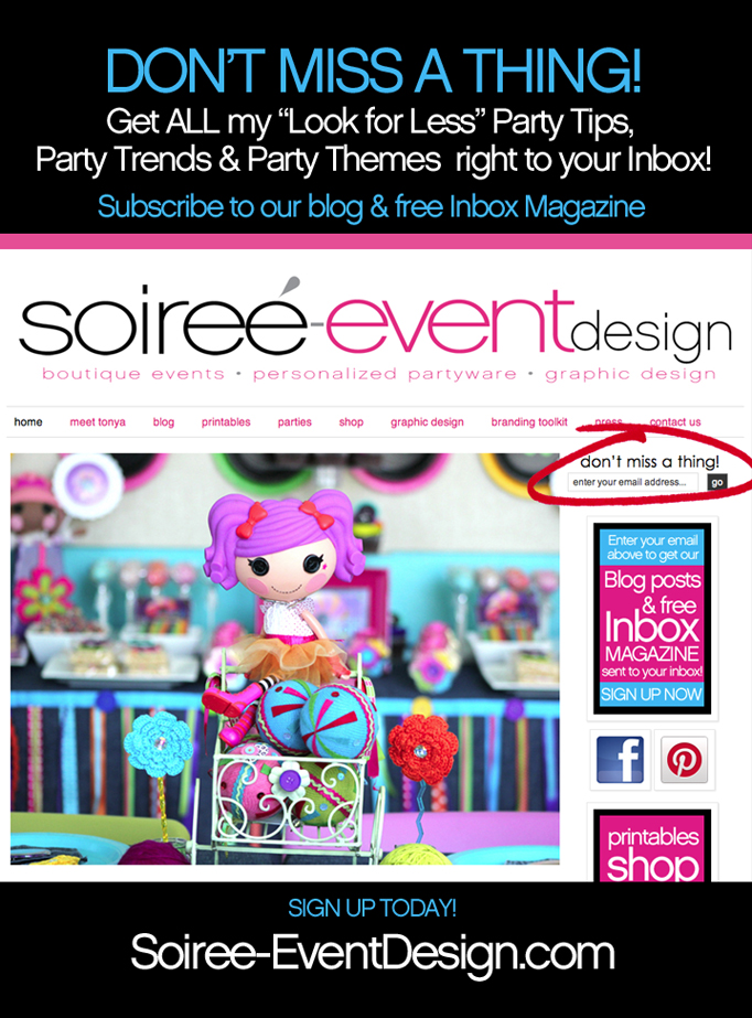 Don't Miss A Thing! Subscribe to this blog to get all my Party Tips!