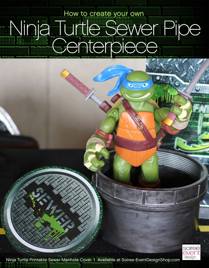 How to Make Teenage Mutant Ninja Turtles Sewer Pipe Manhole Cover Centerpiece!