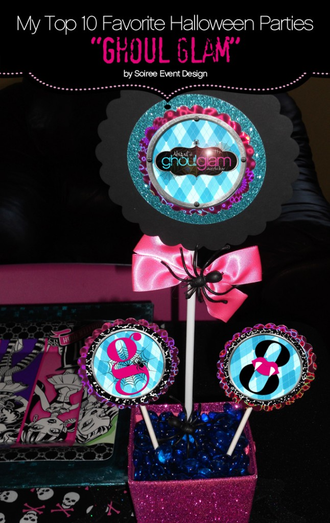 "My Top 10 Favorite Halloween Parties – ""Ghoul Glam"" Monster High Party for Tweens"