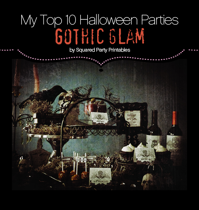 "My Top 10 Favorite Halloween Parties – ""Gothic Glam"""