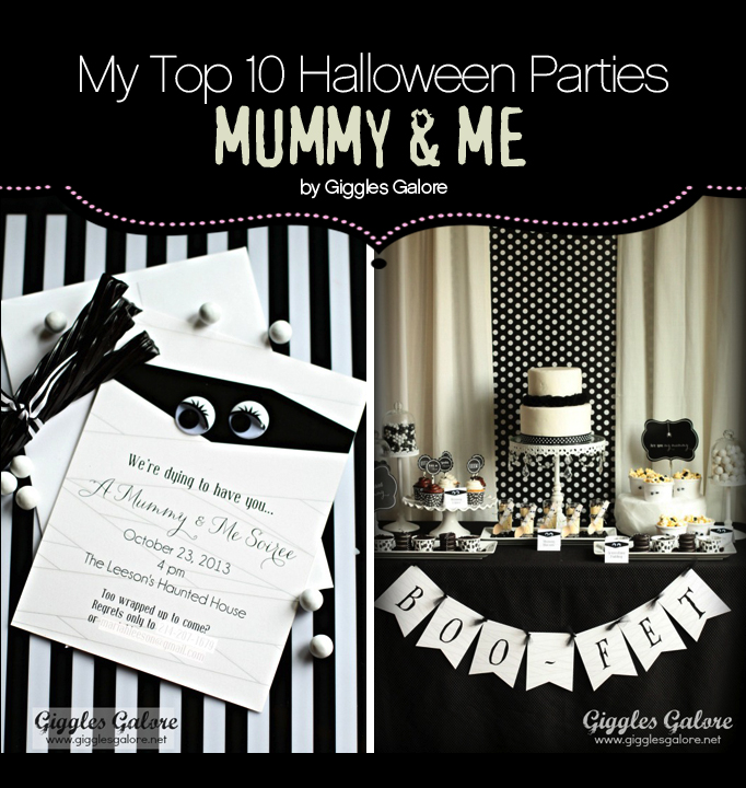 "My Top 10 Favorite Halloween Parties – ""Mummy & Me"""
