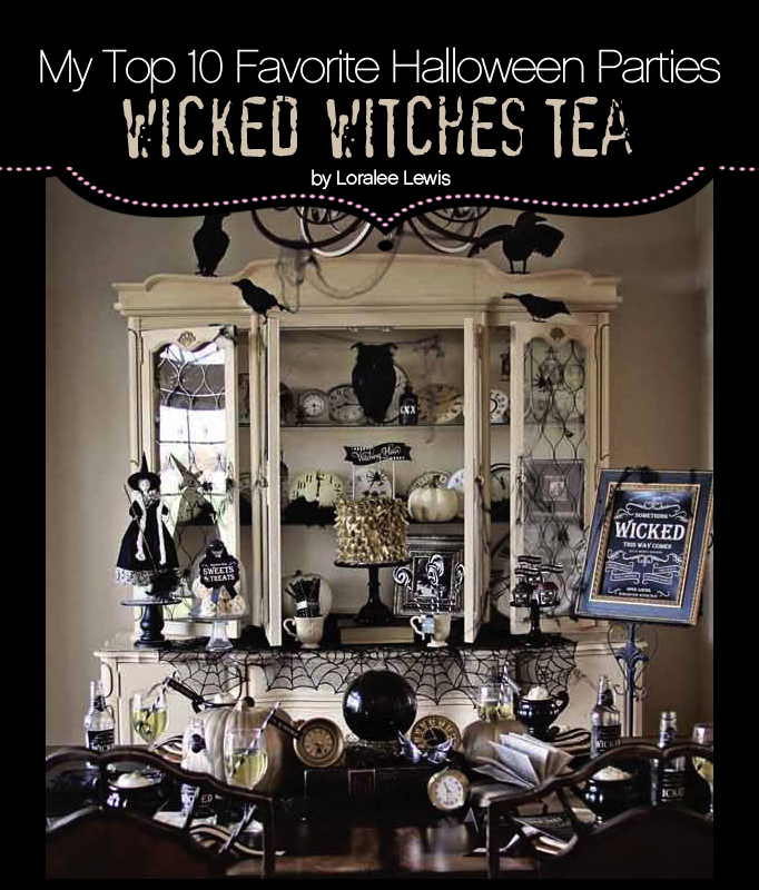 "My Top 10 Favorite Halloween Parties – ""Wicked Witches Tea"""