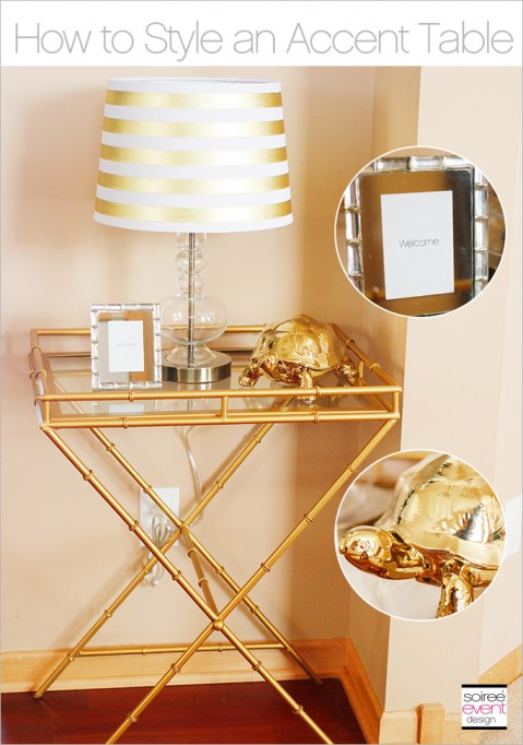 The Gold Trend:  How to Style a Gold Accent Table