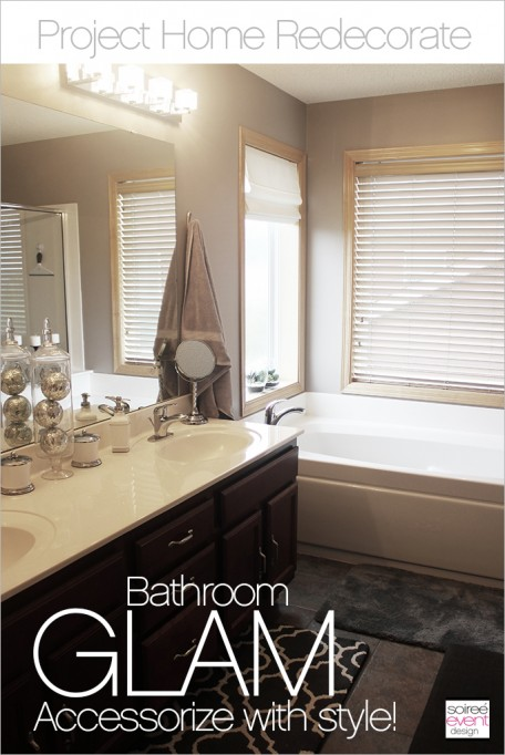 Project Home Redecorate:  How to Glam up your Bathroom with Accessories!