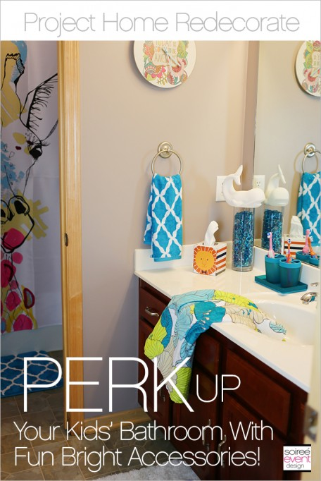 Project Home Redecorate: Perk Up Your Kid's Bathroom with Fun Accessories!