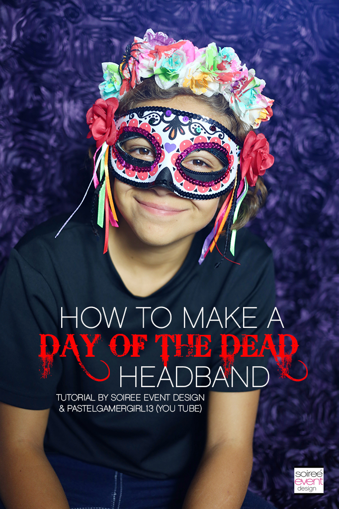 How To Make A Day Of The Dead Headband Soiree Event Design