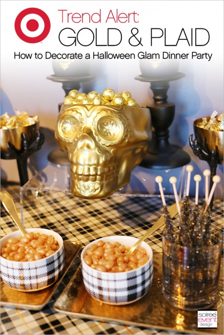 Trend Alert:  Gold & Plaid Halloween Glam Dinner Party!
