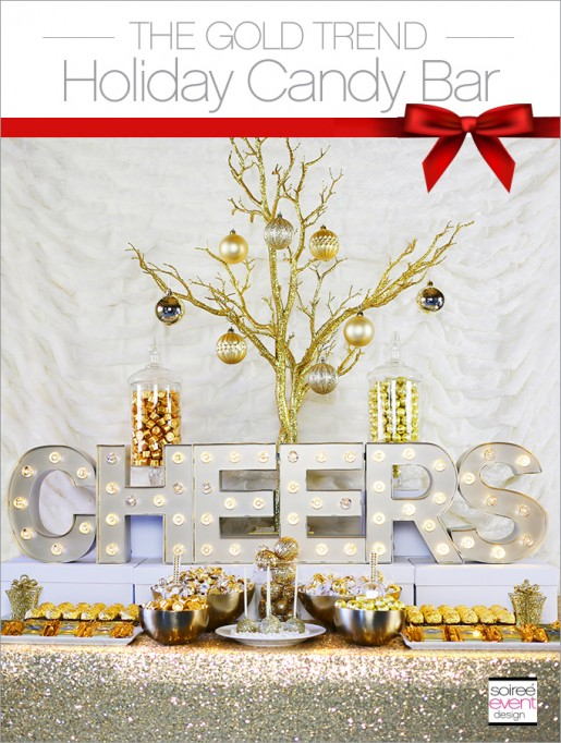 THE GOLD TREND: How to Set Up a Holiday Gold Candy Table!