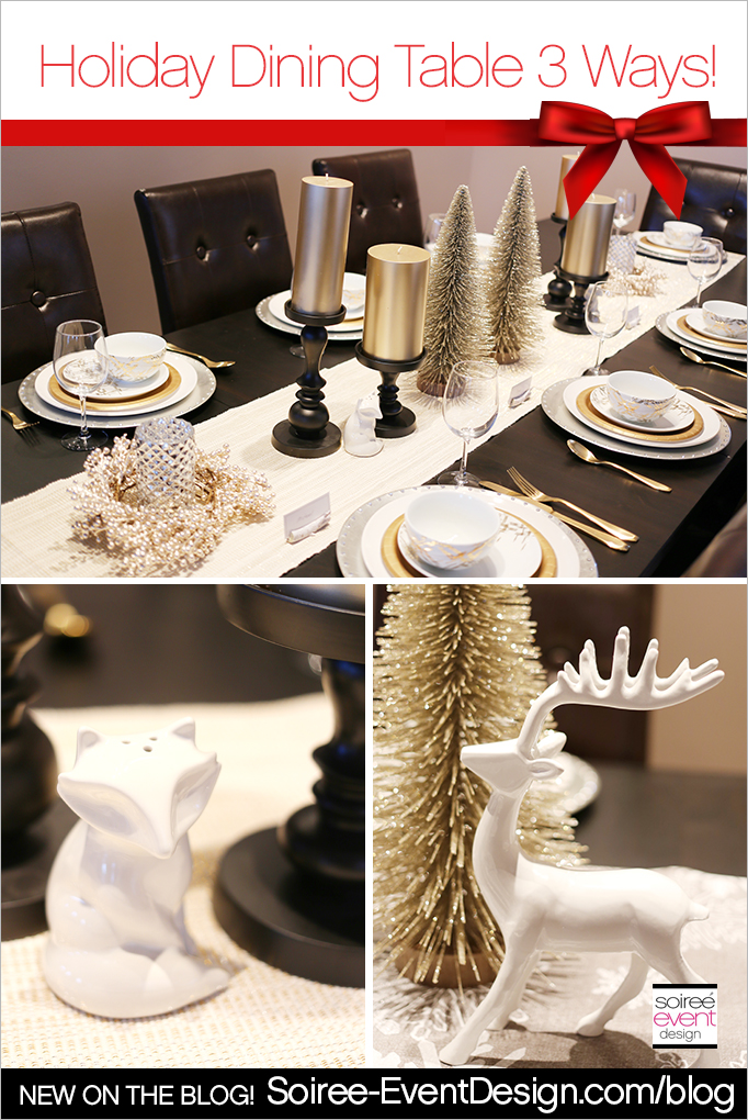 How To Style A Holiday Dining Table 3 Ways