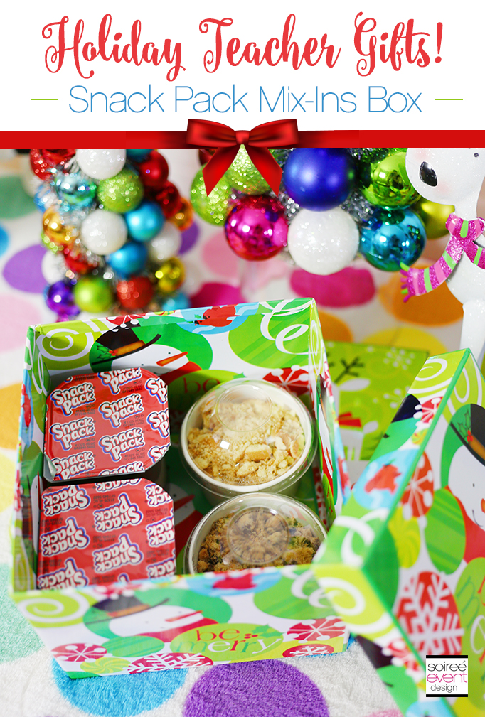 Christmas Teacher Gifts - Snack Pack Mix Ins