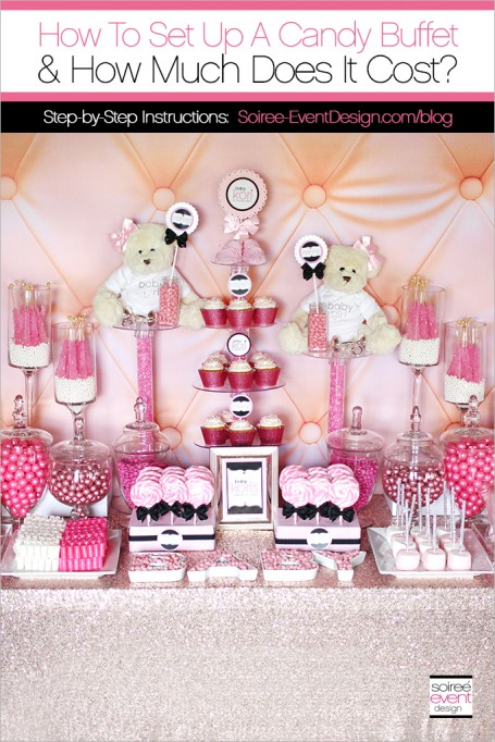 How To Set Up A Candy Buffet + How Much Does A Candy Buffet Cost?