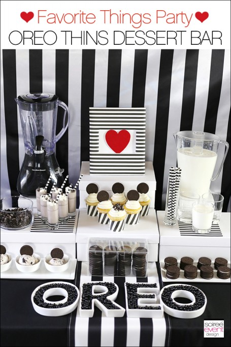 How to Set Up an OREO THINS Dessert Bar at Your Next Favorite Things Party!