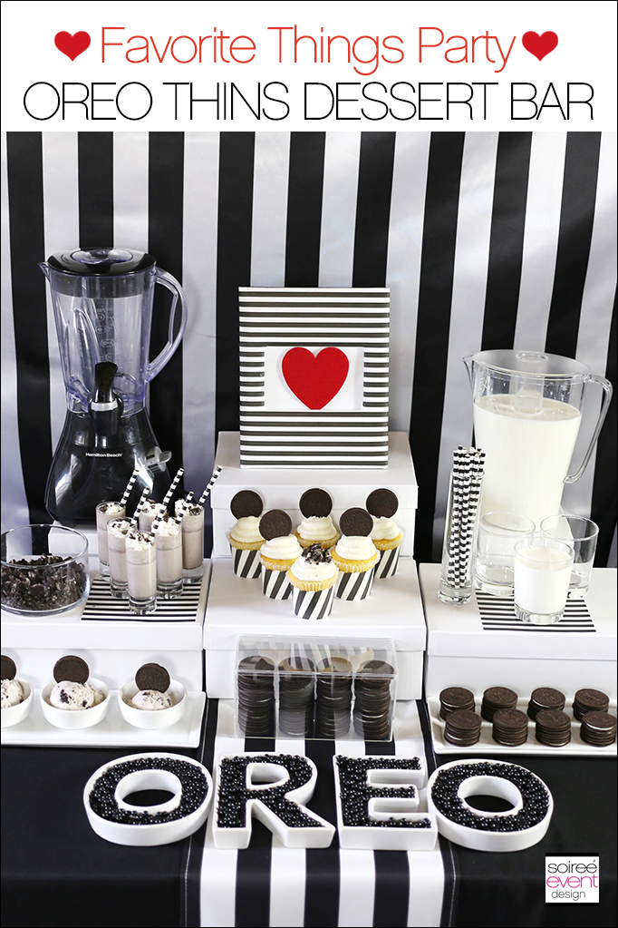 Favorite Things Party - Oreo Thins Dessert Table