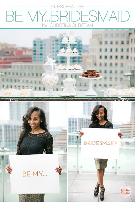 "GUEST FEATURE: ""Be My…Bridesmaid!"" Cocktail Party!"