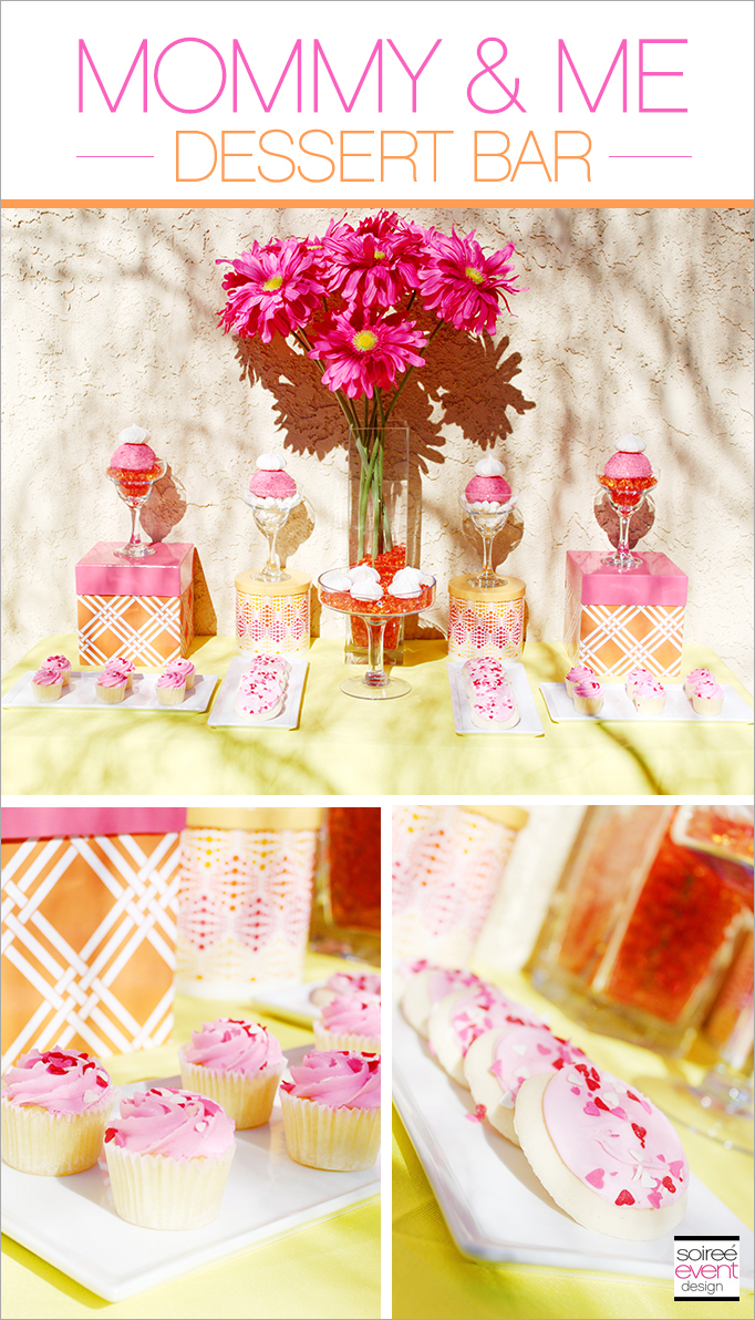 Mothers Day Ideas - Mommy and Me Desserts Table