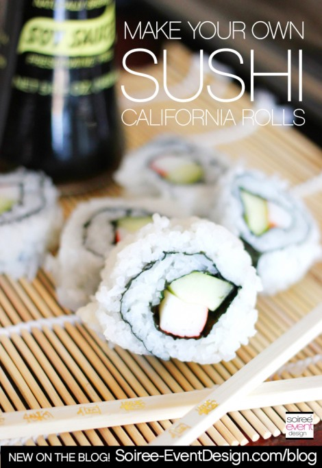 How To Make Your Own Sushi – California Rolls