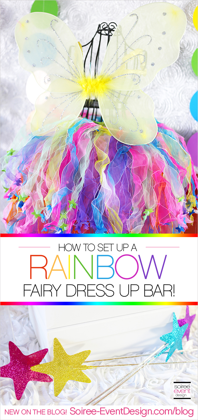 How to set up a Rainbow Fairy Dress Up Bar