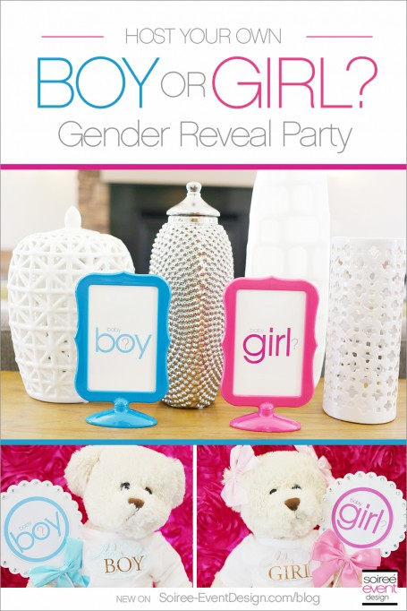 How to Host Your Own Gender Reveal Party!