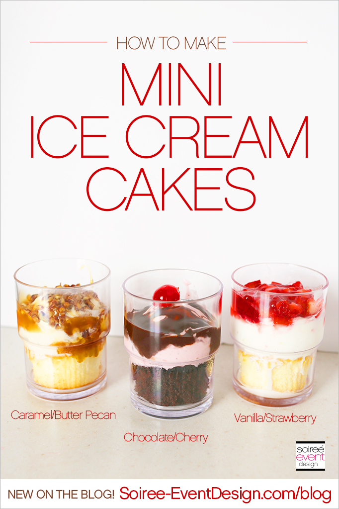 How to Make Mini Ice Cream Cakes