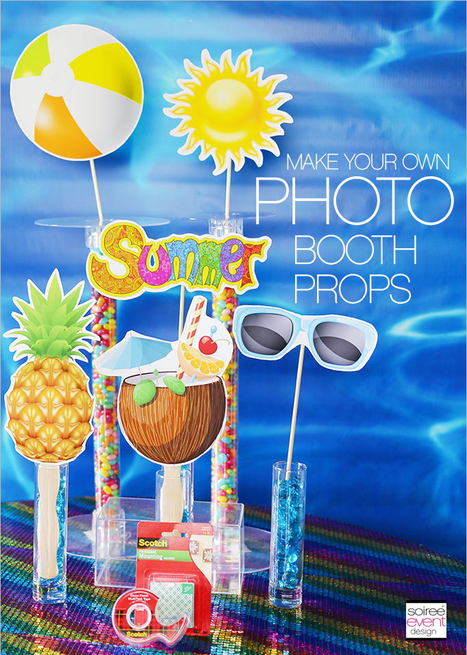 Create Your Own Summer Party Photo Booth And Photo Props Soiree