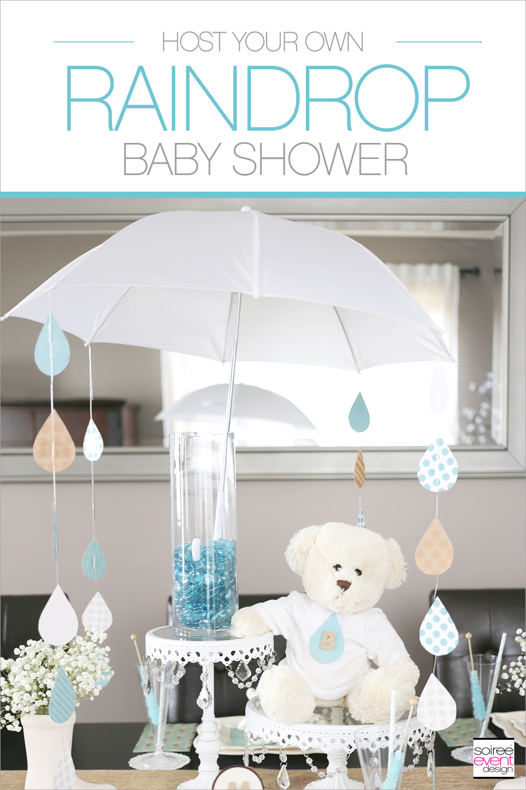 Let It Rain Raindrop Baby Shower Ideas Soiree Event Design