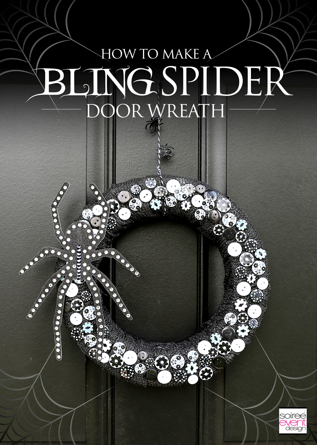 How To Make A Bling Spider Halloween Wreath Soiree Event