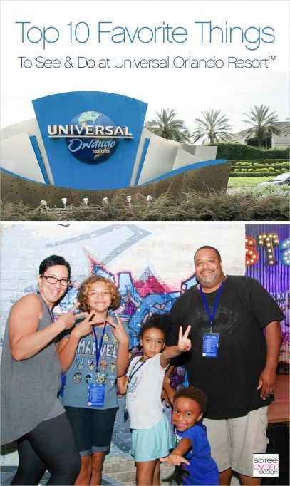 Our First Family Vacation – Our Top 10 Favorite Things to See & Do at Universal Orlando Resort™!