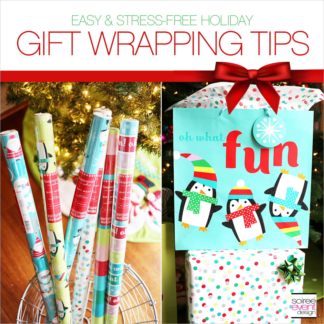 Easy and Stress-Free Christmas Gift Wrapping Tips! - Soiree Event Design