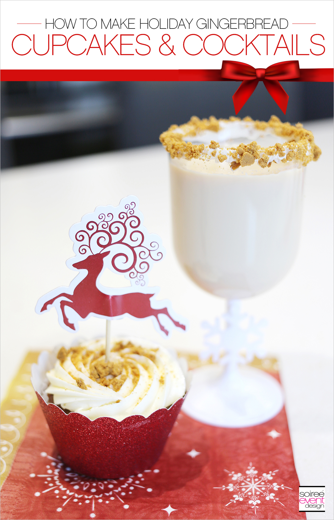 Holiday Cupcakes and Cocktails, Holiday Gingerbread Cupcakes and Gingerbread Cocktails