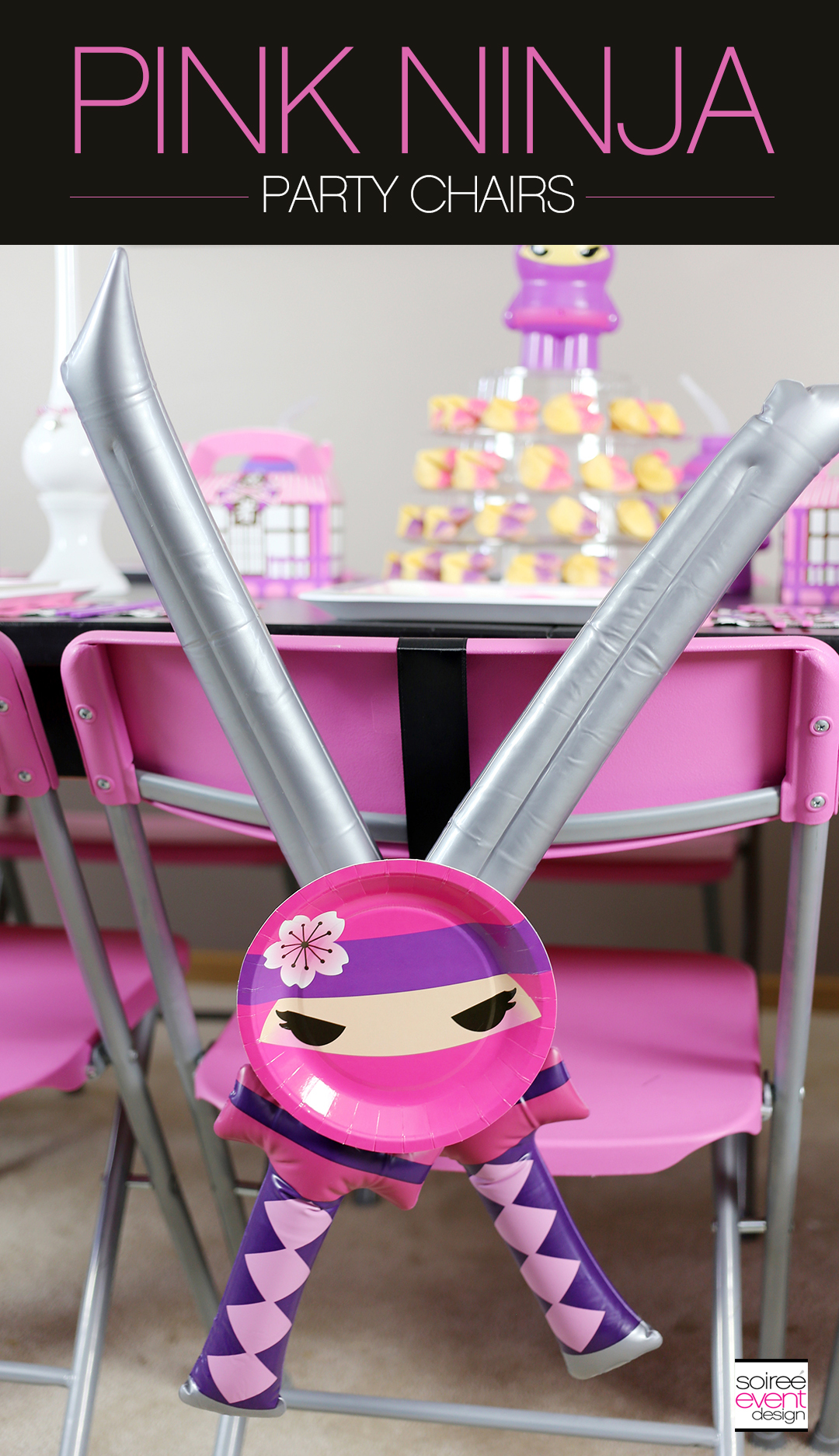 Pink Ninja Party Chairs