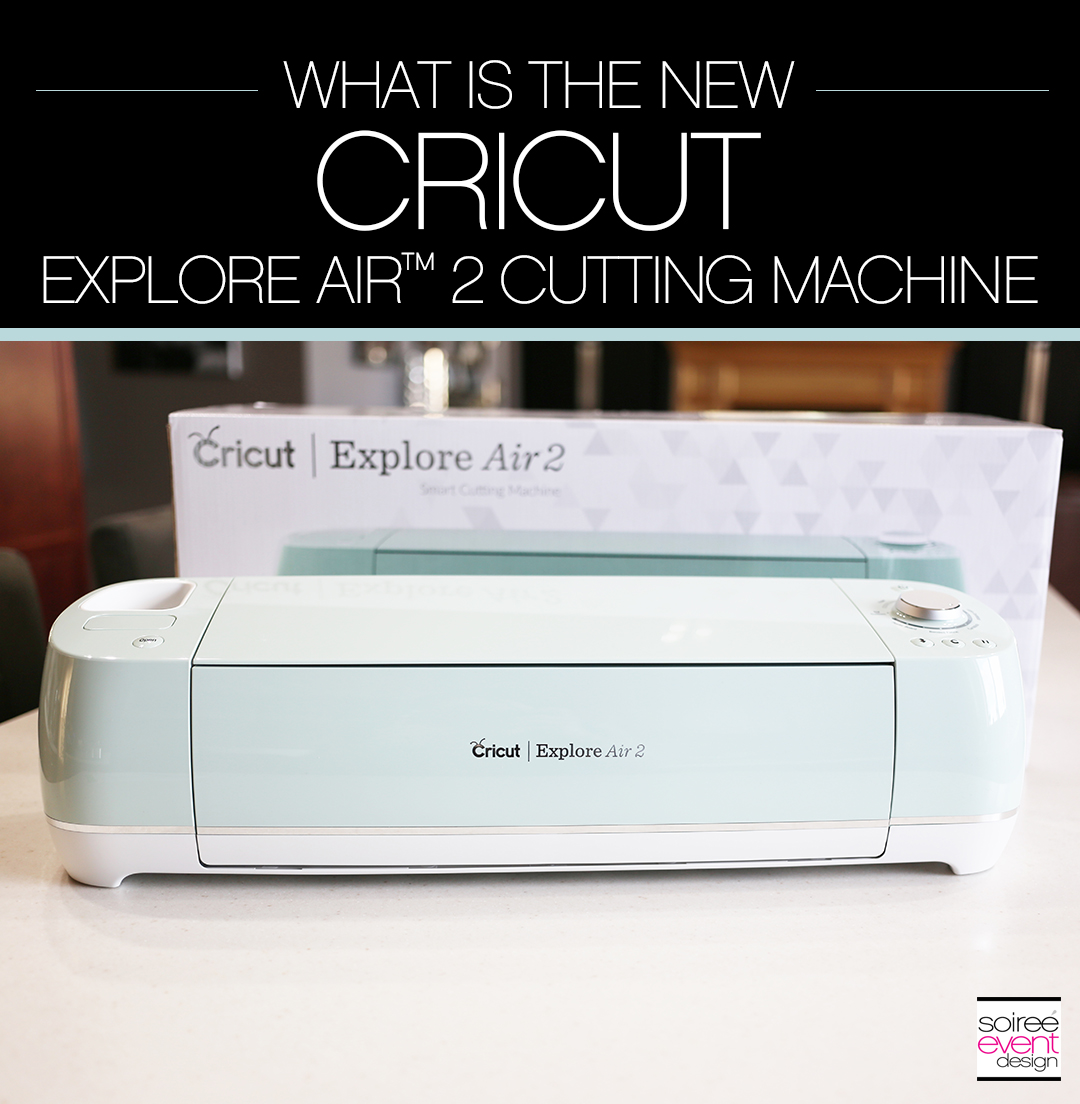 What is the New Cricut Explore Air 2