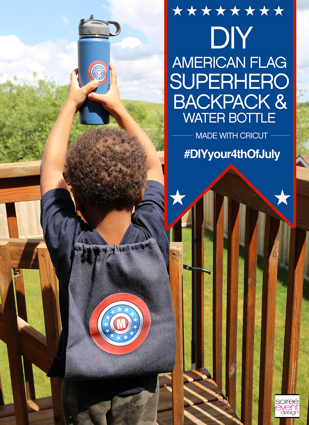 #DIYyour4thOfJuly_Superhero Flag Backpack and Water Bottle with Cricut