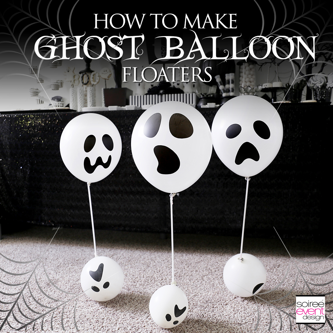 DIY Ghost Balloon Floaters Tutorial