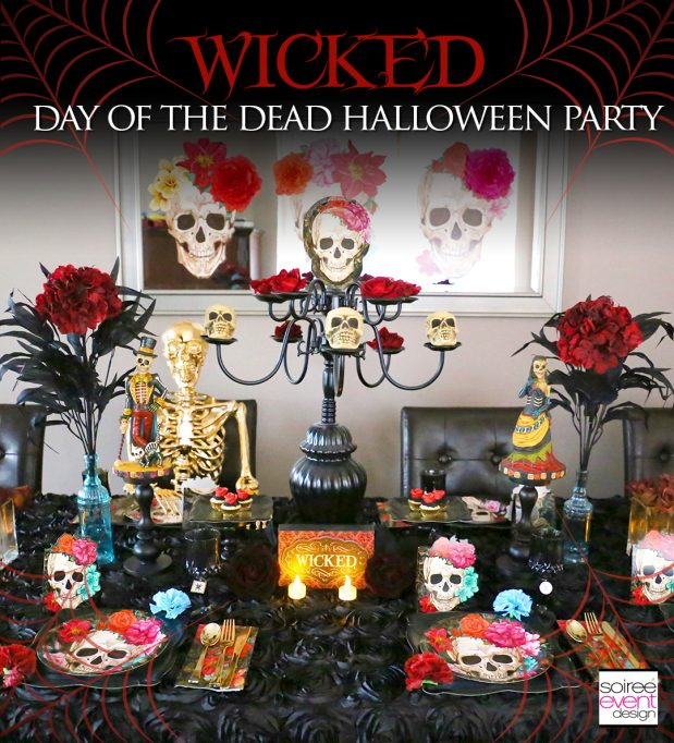 WICKED Day of the Dead Halloween Party Ideas