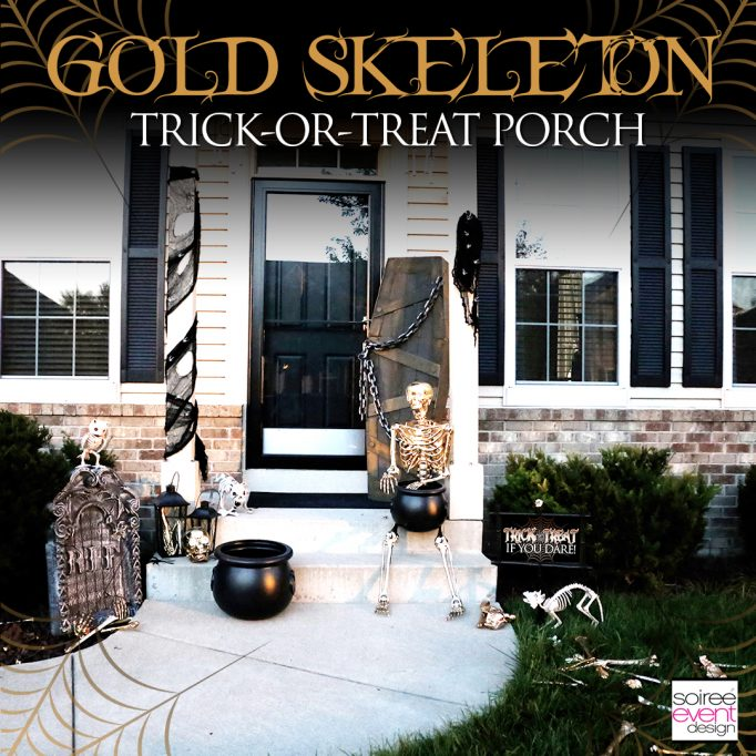 Gold Skeleton Bones Halloween Trick-or-Treat Porch