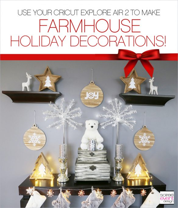 DIY Farmhouse Holiday Decorations with Cricut