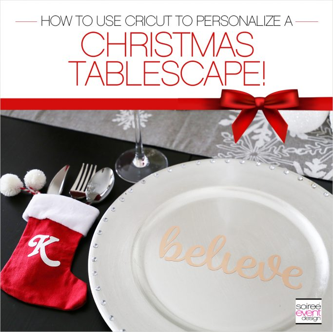Red and Silver Personalized Christmas Tablescape with CRICUT