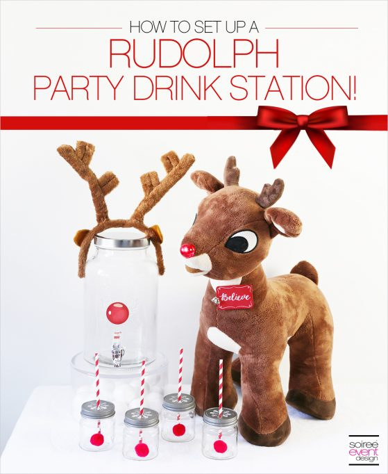 How to Make a Rudolph Party Drink Station + Giveaway