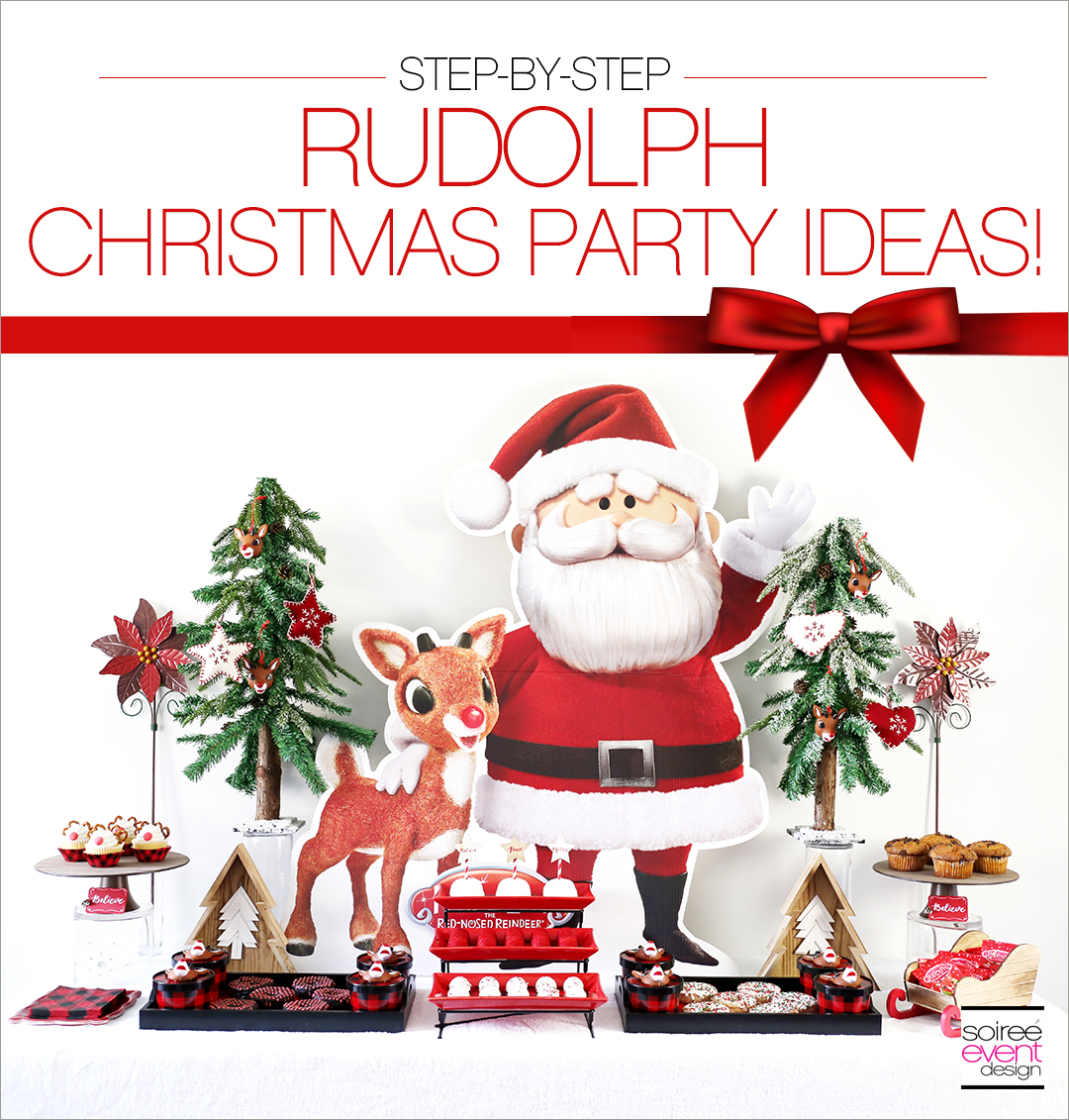 Rudolph Party Ideas + Giveaway - Soiree Event Design