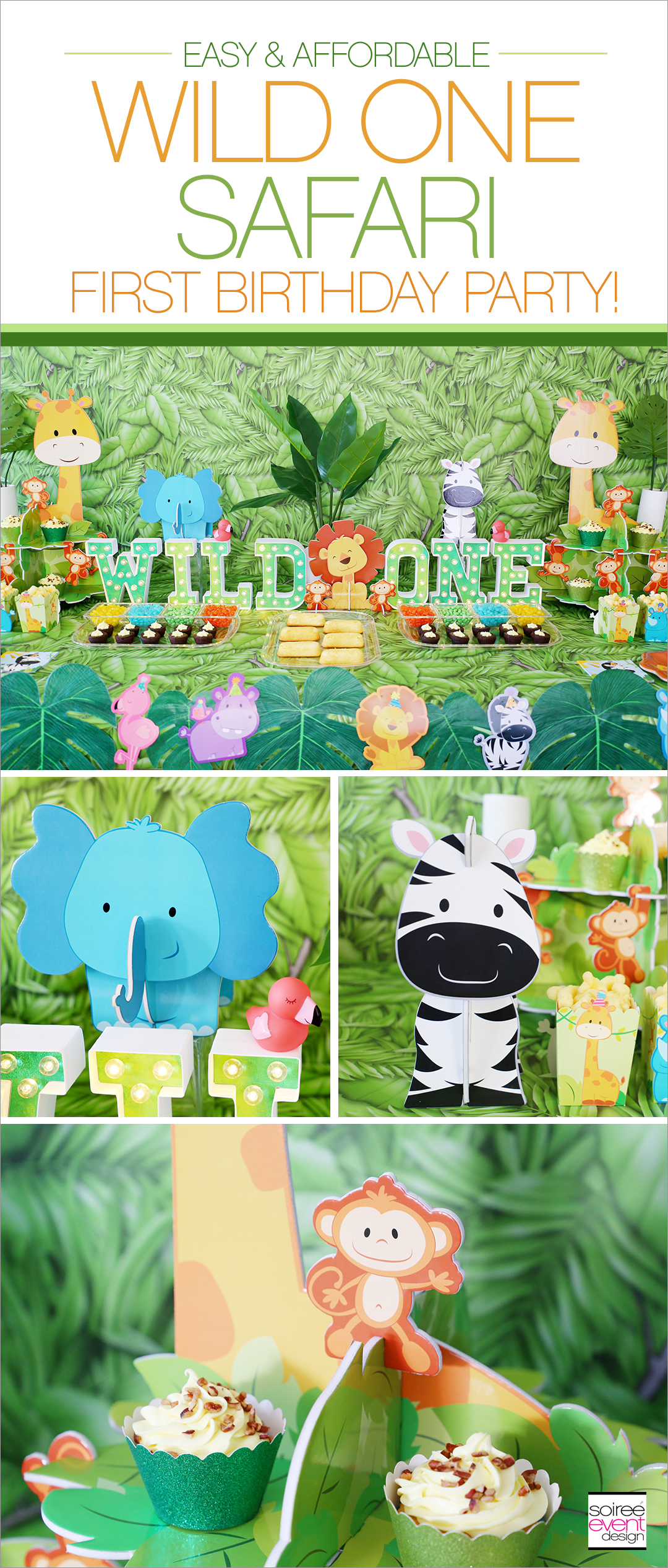 Wild ONE Safari First Birthday Party Ideas - Pin