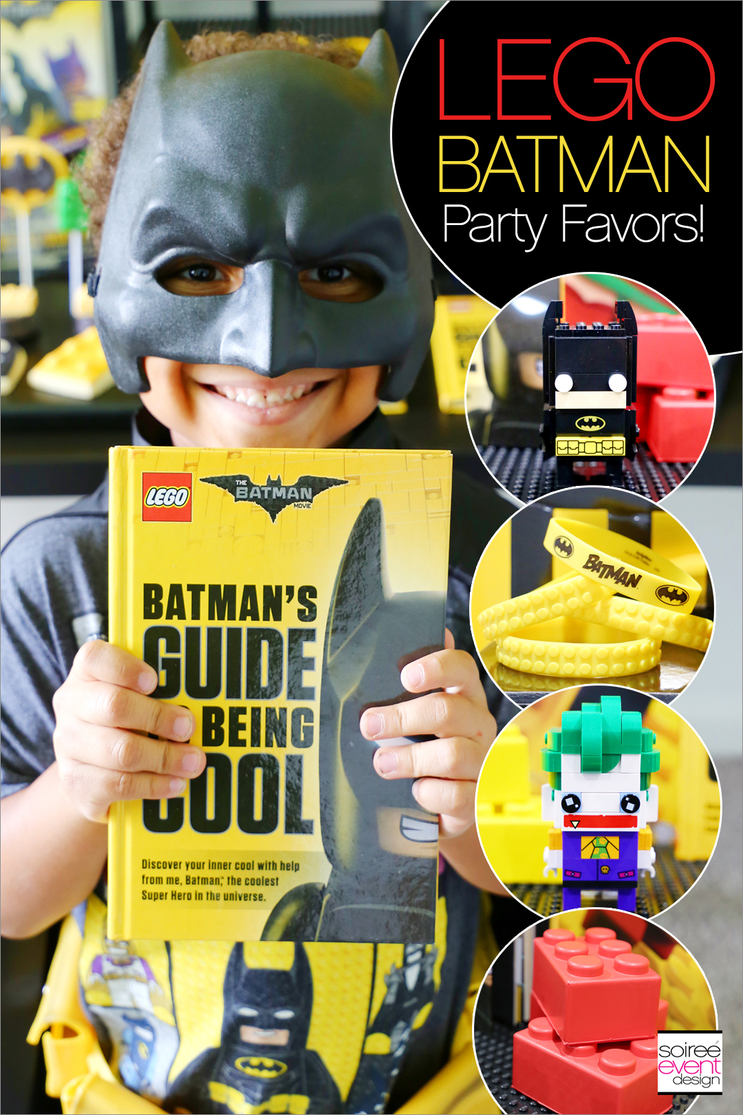 Lego Batman Party Ideas - Batman Party Favors - Soiree Event Design