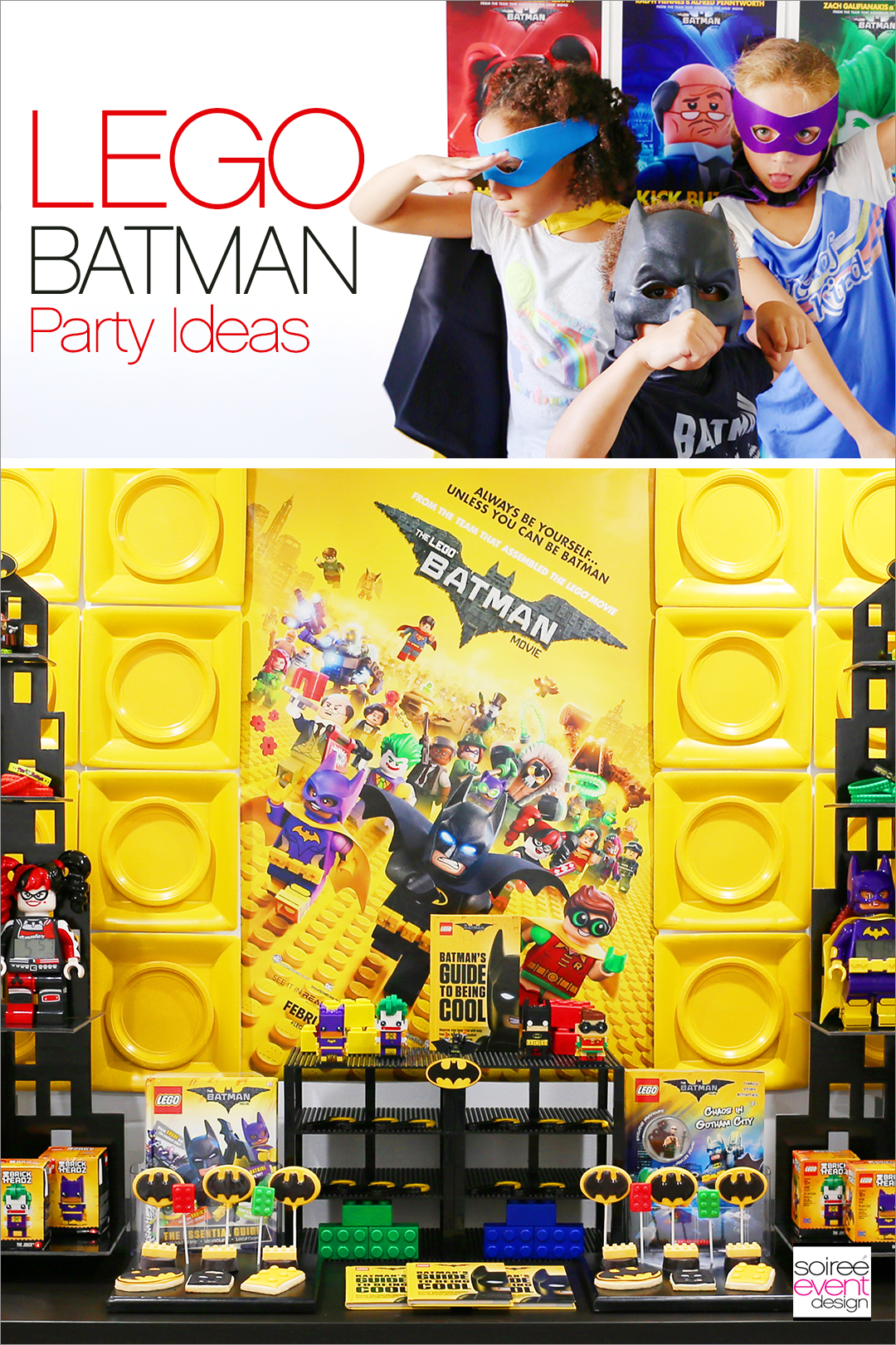 Lego Batman Party Ideas - Soiree Event Design