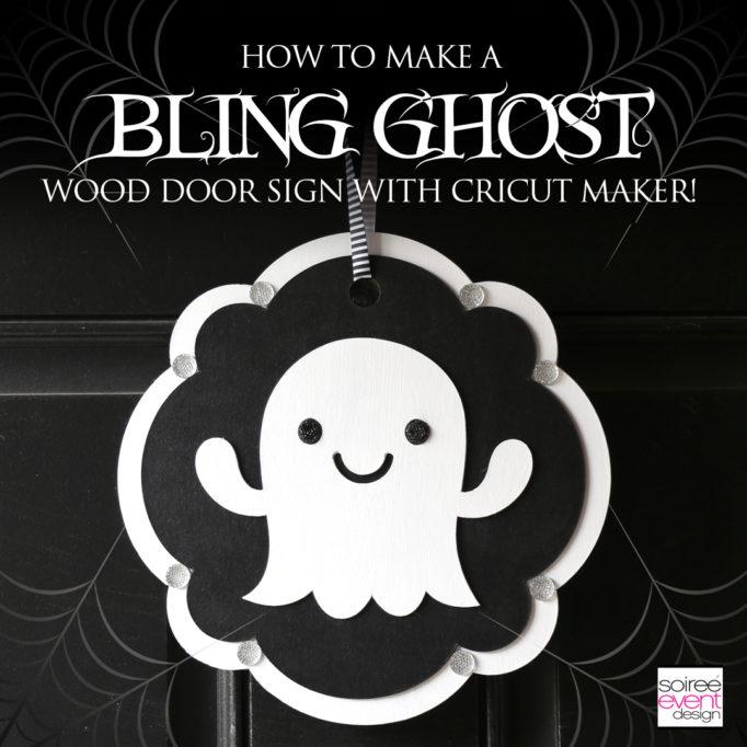 Cricut Halloween Ideas  – DIY Ghost Door Sign