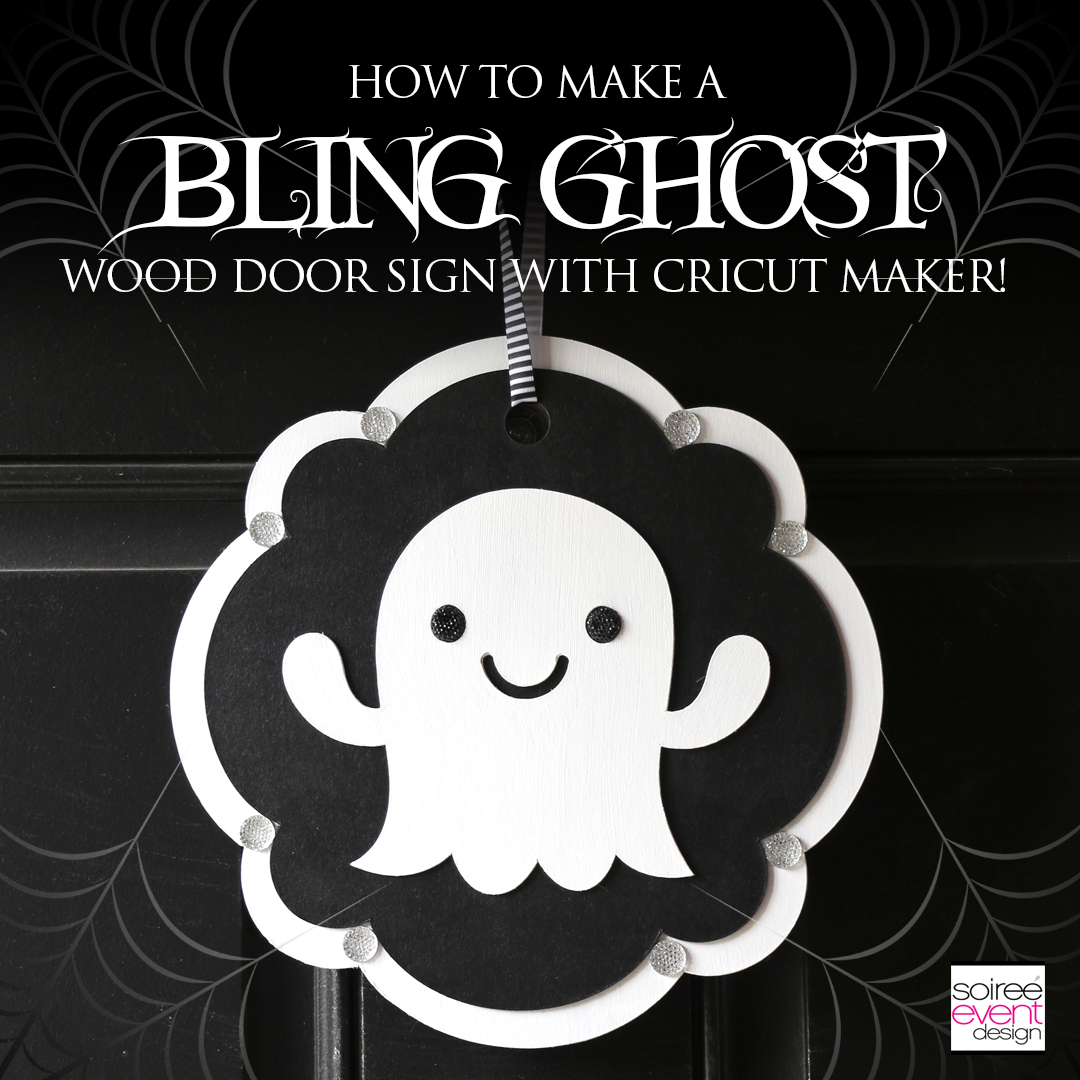 Cricut Halloween Ideas - DIY Ghost Halloween Door Sign