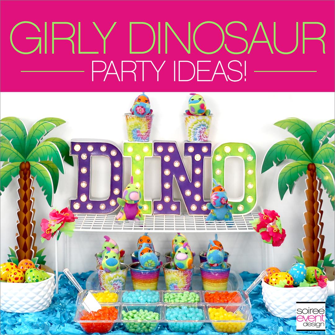 Girly Dinosaur Party Ideas - Soiree Event Design