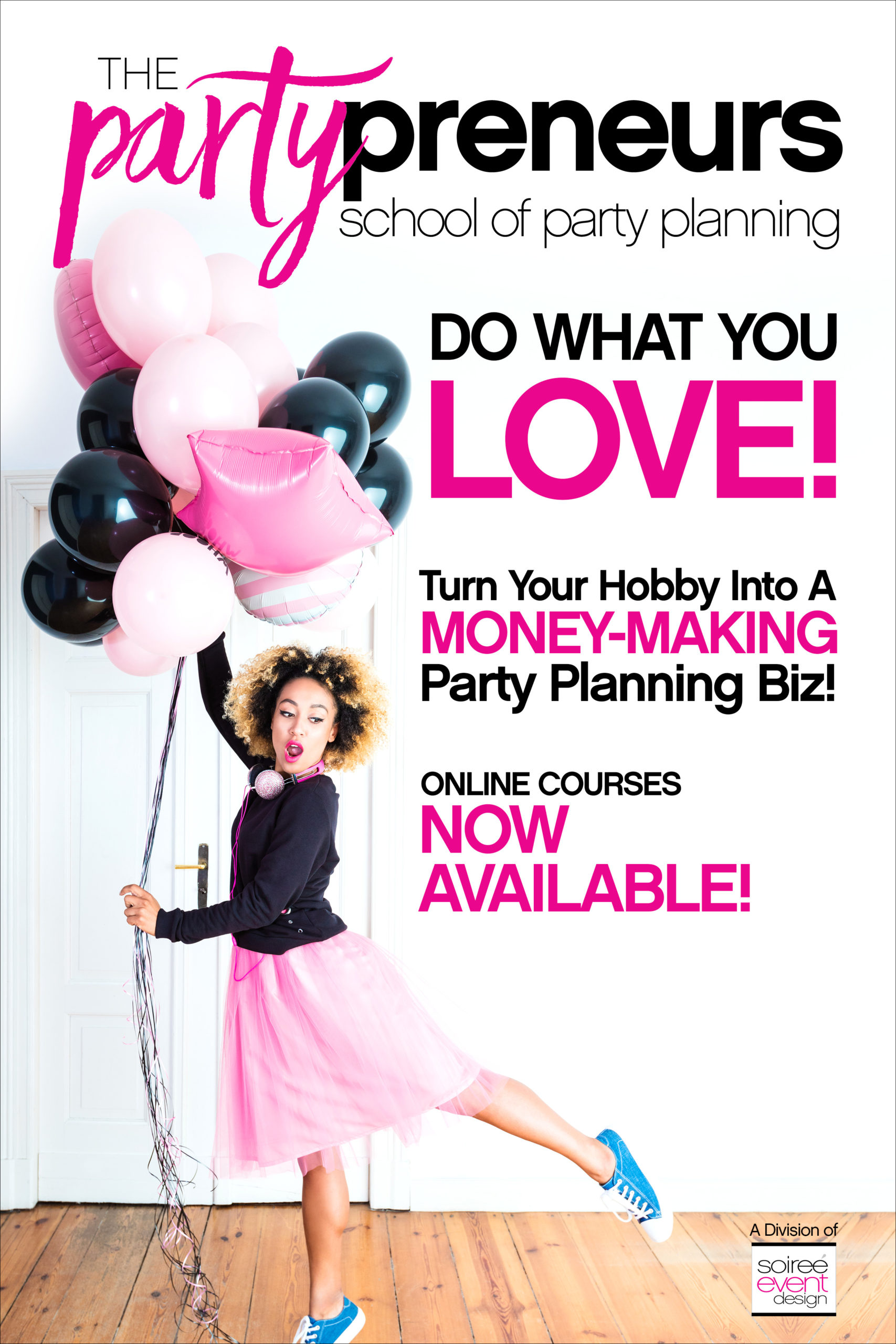 Partypreneurs School of Party Planning, How to start a party planning business, how to be a party planner